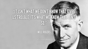 quote-Will-Rogers-it-isnt-what-we-dont-know-that-92592
