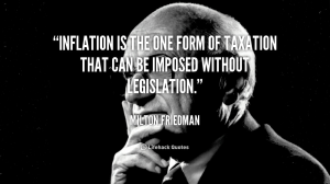 Milton Friedman Quote -Inflation
