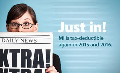 Tax Deductible MI Extra